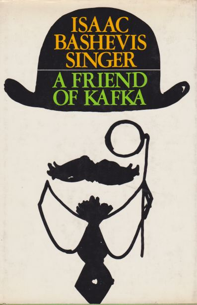 Image for A FRIEND OF KAFKA And Other Stories