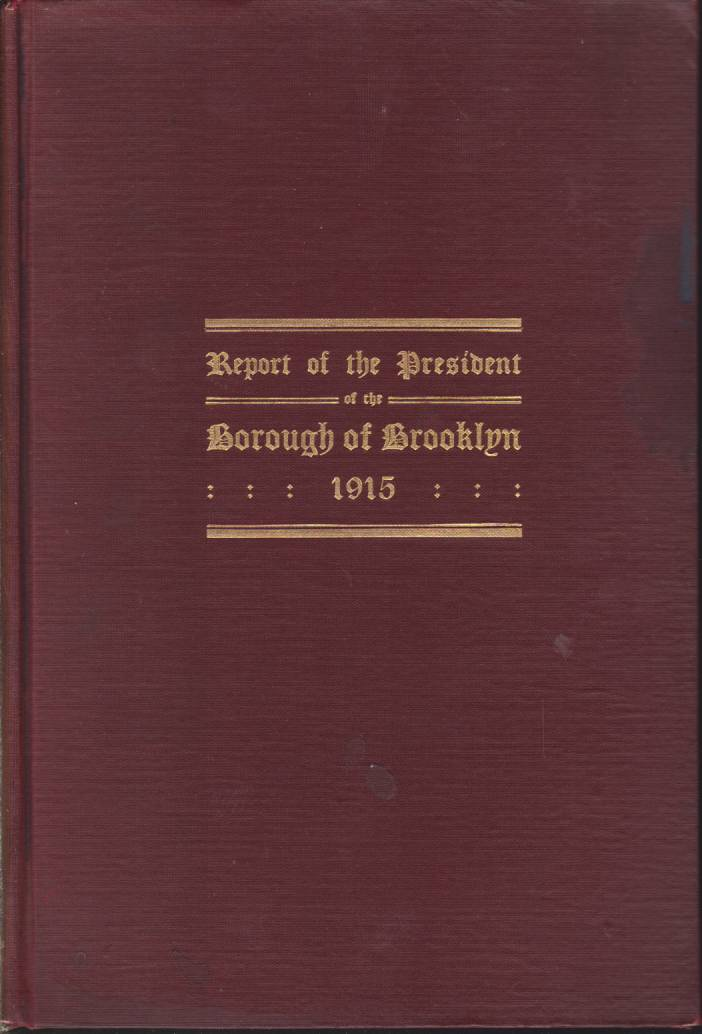 Image for ANNUAL REPORT OF THE PRESIDENT OF THE BOROUGH OF BROOKLYN