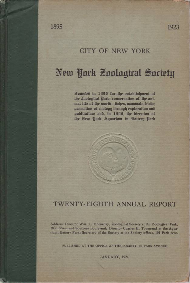 Image for NEW YORK ZOOLOGICAL SOCIETY TWENTY-EIGTH ANNUAL REPORT