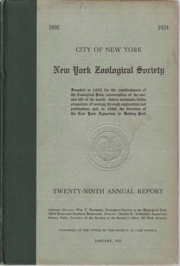 Image for NEW YORK ZOOLOGICAL SOCIETY TWENTY-NINTH ANNUAL REPORT