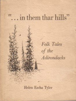 "Image for ""...IN THEM THAR HILLS"" Folk Tales of the Adirondacks"