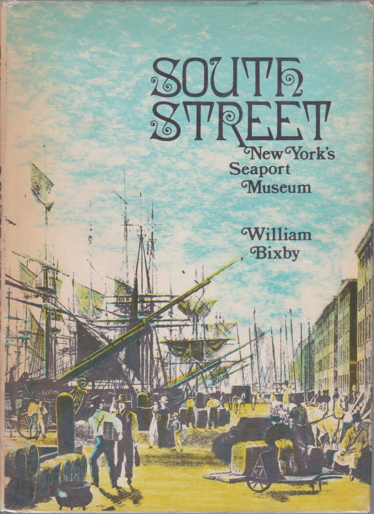 Image for SOUTH STREET New York's Seaport Museum