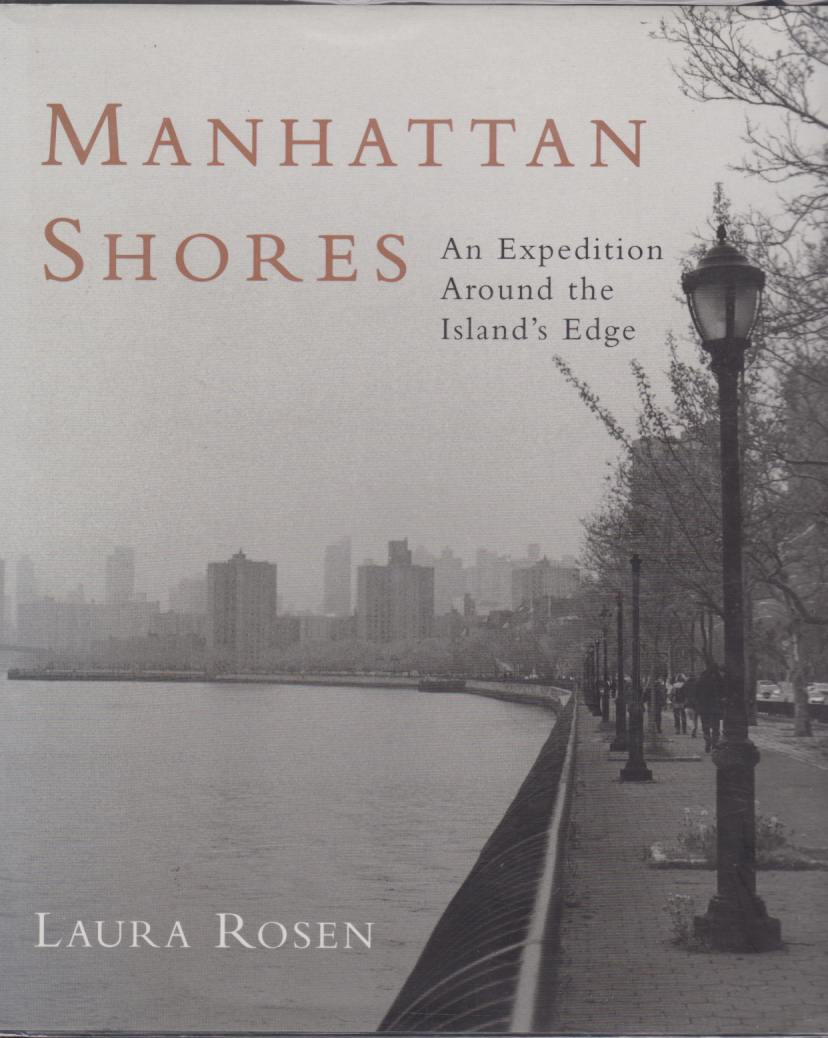 Image for MANHATTAN SHORES An Expedition around the Island's Edge