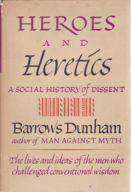 Image for HEROES & HERETICS A Political History of Western Thought