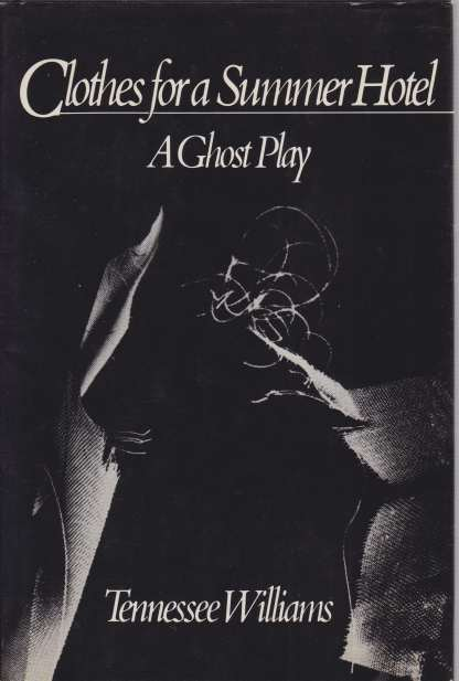 Image for CLOTHES FOR A SUMMER HOTEL A Ghost Play