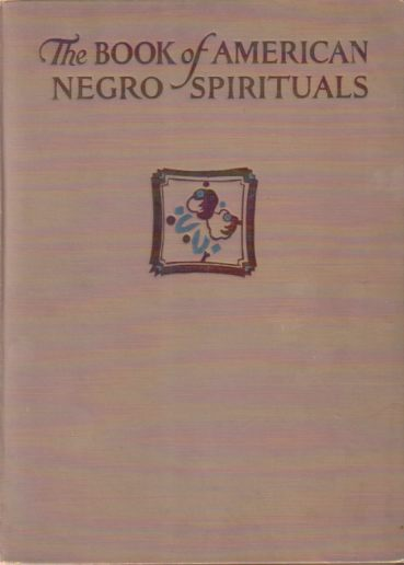 Image for THE BOOK OF AMERICAN NEGRO SPIRITUALS