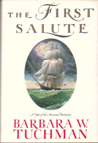 Image for THE FIRST SALUTE A View of the American Revolution