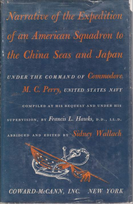 Image for NARRATIVE OF THE EXPEDITION OF AN AMERICAN SQUADRON TO THE CHINA SEAS AND JAPAN