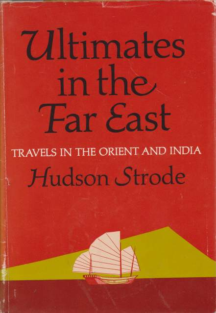 Image for ULTIMATES IN THE FAR EAST Travels in the Orient and India