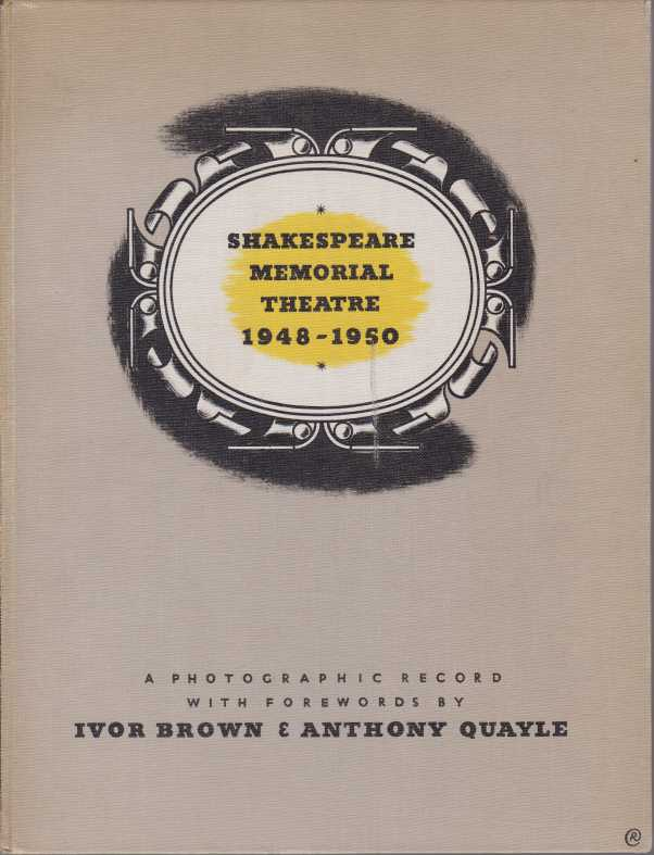 Image for SHAKESPEARE MEMORIAL THEATRE 1948-1950 A Photographic Record