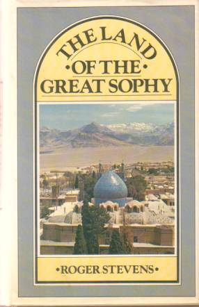 Image for THE LAND OF THE GREAT SOPHY