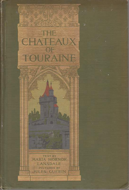 Image for THE CHATEAUX OF TOURAINE