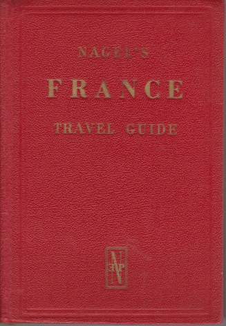 Image for FRANCE The Nagel Travel Guide Series