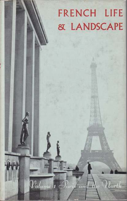 Image for FRENCH LIFE AND LANDSCAPE Part I-Paris and the North