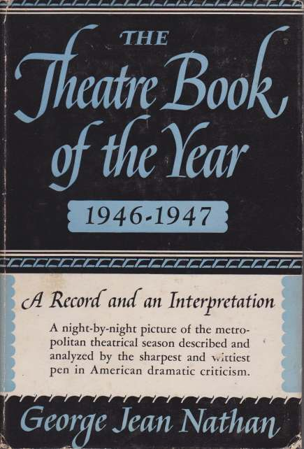 Image for THE THEATRE BOOK OF THE YEAR 1946-1947 A Record and an Interpretation