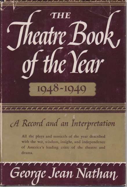Image for THE THEATRE BOOK OF THE YEAR 1948-1949 A Record and an Interpretation