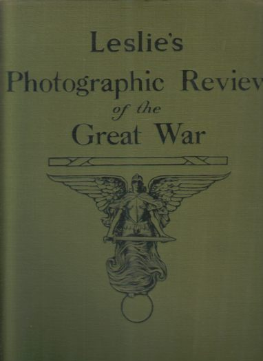 Image for LESLIE'S PHOTOGRAPHIC REVIEW OF THE GREAT WAR