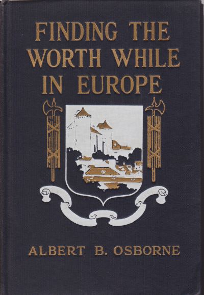 Image for FINDING THE WORTH WHILE IN EUROPE