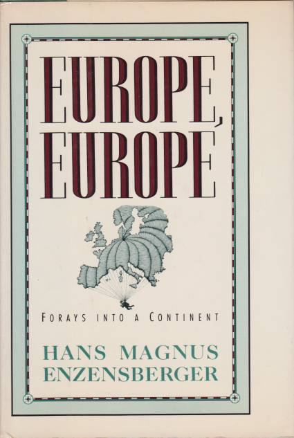 Image for EUROPE EUROPE Forays Into a Continent