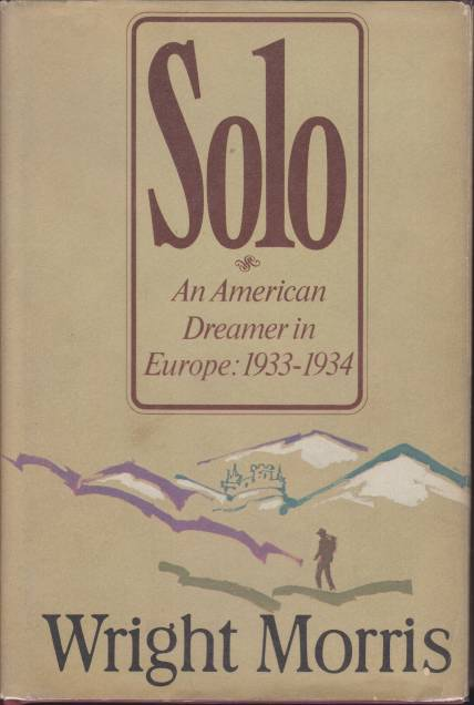 Image for SOLO An American Dreamer in Europe 1933-1034