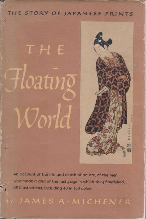 Image for THE FLOATING WORLD The Story of Japanese Prints
