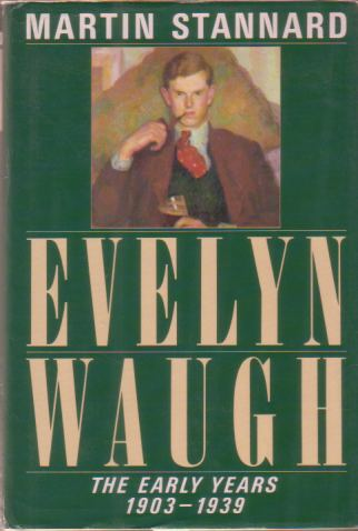 Image for EVELYN WAUGH The Early Years 1903-1939