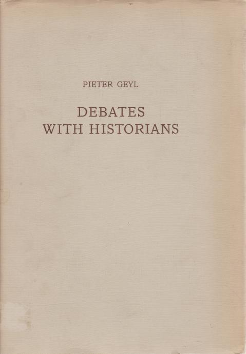 Image for DEBATES WITH HISTORIANS