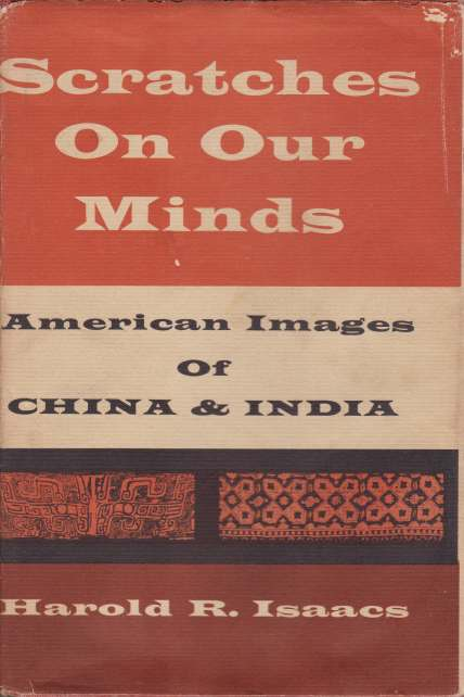 Image for SCRATCHES ON OUR MINDS American Images of China and India