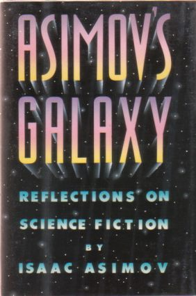 Image for ASIMOV'S GALAXY Reflections on Science Fiction