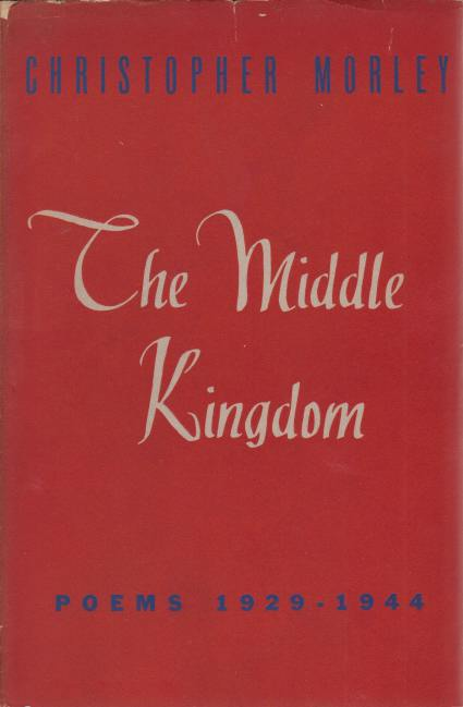 Image for THE MIDDLE KINGDOM Poems 1929-1944