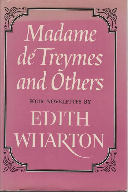 Image for MADAME DE TREYMES AND OTHERS Four Novelettes