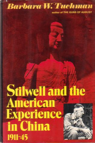 Image for STILWELL AND THE AMERICAN EXPERIENCE IN CHINA 1911-45