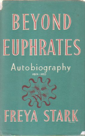 Image for BEYOND EUPHRATES Autobiography 1928-1933