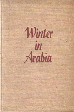 Image for A WINTER IN ARABIA