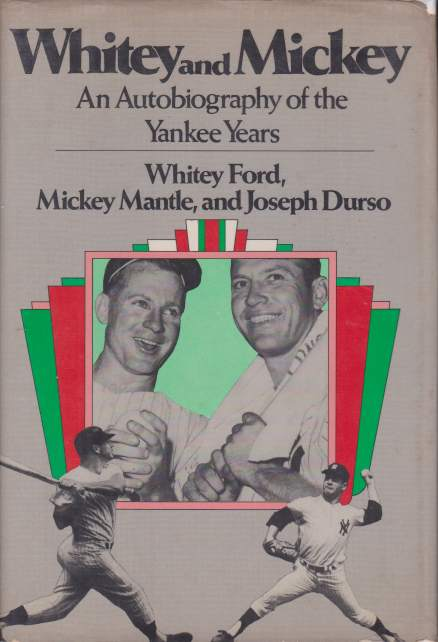 Image for WHITEY AND MICKEY An Autobiography of the Yankee Years