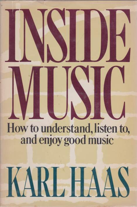 Image for INSIDE MUSIC How to Understand, Listen To, and Enjoy Good Music