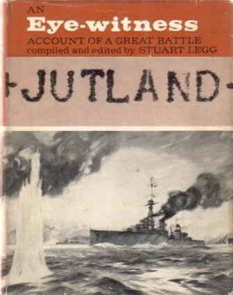 Image for JUTLAND An Eye-Witness Account of a Great Battle