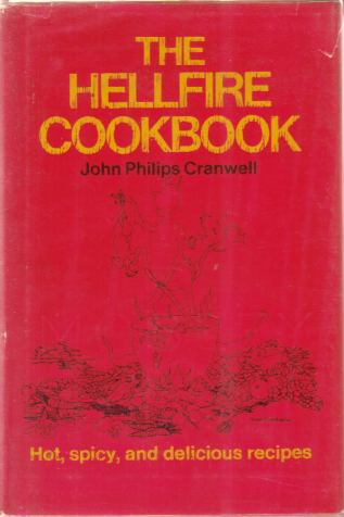 Image for THE HELLFIRE COOKBOOK Recipes for Fiery Food for Those Who like It