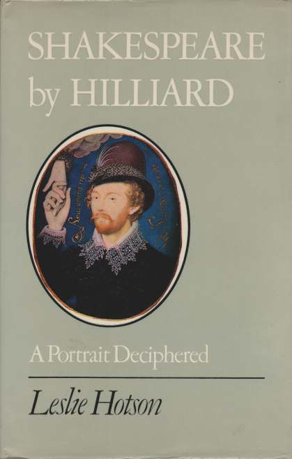 Image for SHAKESPEARE BY HILLIARD A Portrait Deciphered