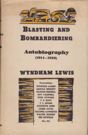 Image for BLASTING AND BOMBARDIERING Autobiography (1914-1926)