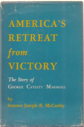 Image for AMERICA'S RETREAT FROM VICTORY The Story of George Catlett Marshall