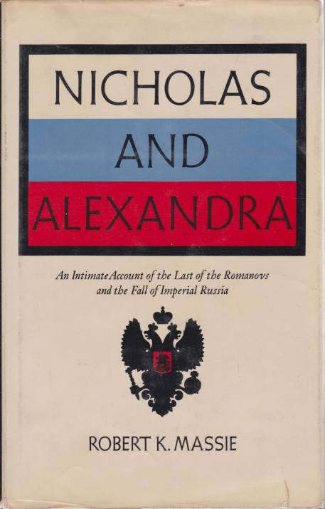 Image for NICHOLAS AND ALEXANDRA An Intimate Account of the Last of the Romanovs and the Fall of Imerial Russia