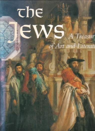 Image for THE JEWS A Treasury of Art and Literature