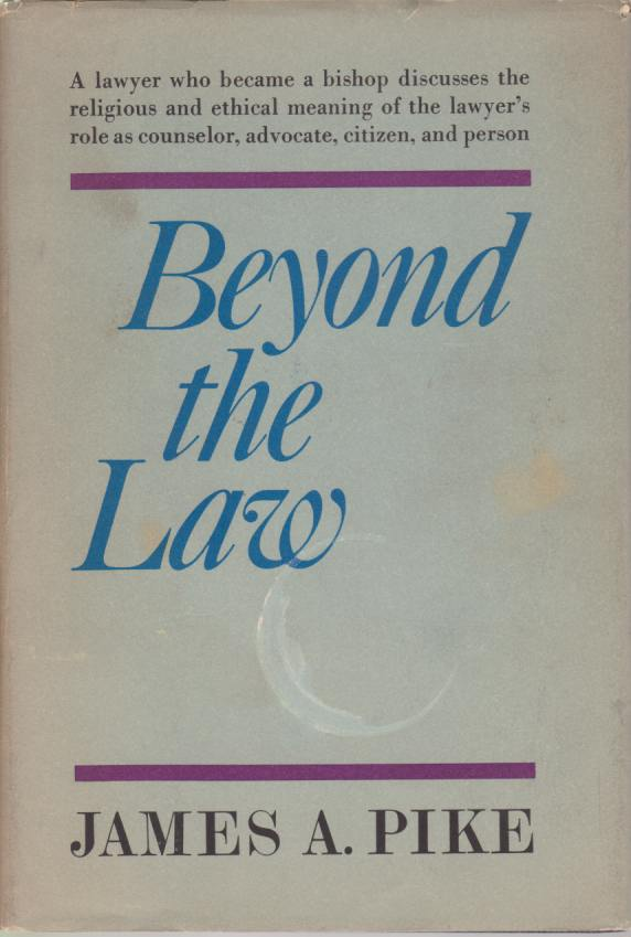 Image for BEYOND THE LAW The Religious and Ethical Meaning of the Lawyer's Vocation