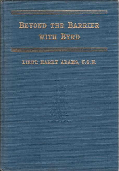 Image for BEYOND THE BARRIER WITH BYRD An Authentic Story of the Byrd Antarctic Exploring Expedition
