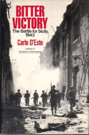Image for BITTER VICTORY The Battle for Sicily, 1943