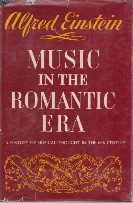 Image for MUSIC IN THE ROMANTIC ERA A History of Musical Thought in the 19th Century