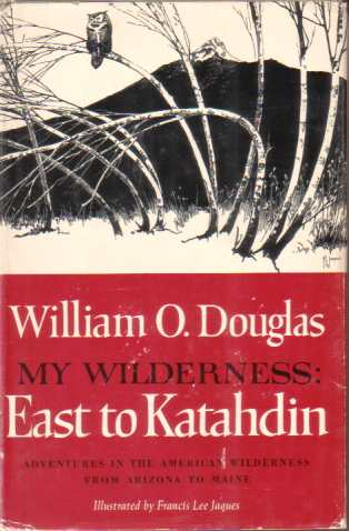 Image for MY WILDERNESS East to Katahdin