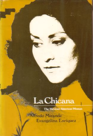Image for LA CHICANA The Mexican-American Woman