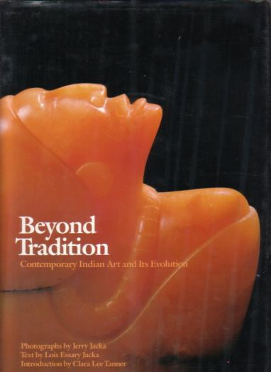Image for BEYOND TRADITION Contemporary Indian Art and its Evolution